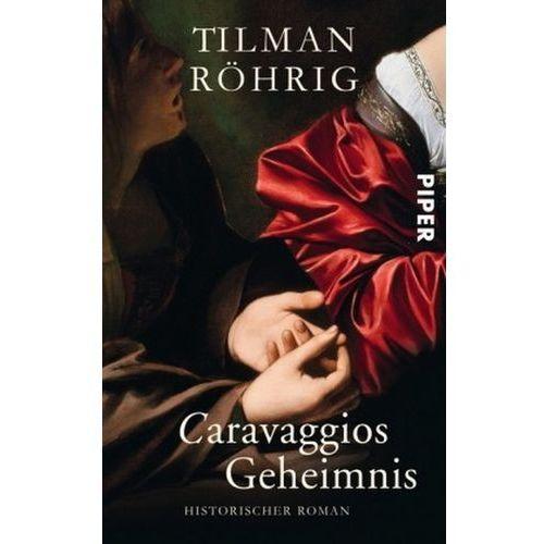 Caravaggios Geheimnis (9783492263818)