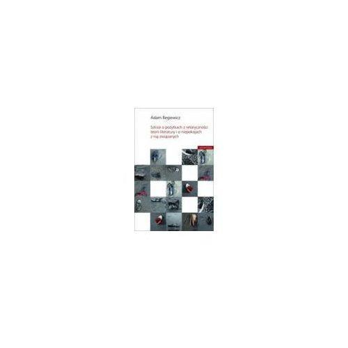 Szkice o pożytkach z retoryczności teorii literatury i o niepokojach z nią związanych, Universitas