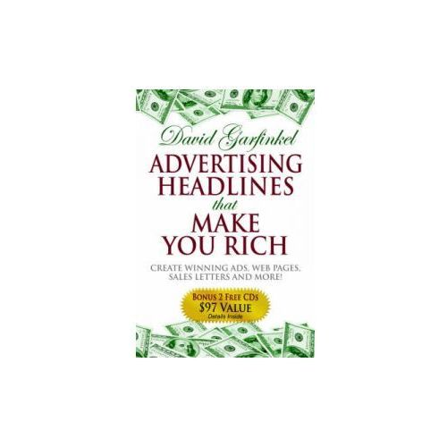 Advertising Headlines That Make You Rich (9781933596259)