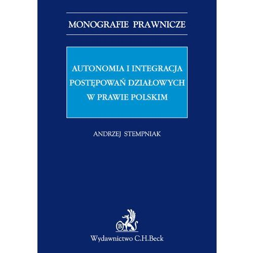 Autonomia i integracja postępowań działowych w prawie polskim (9788325590956)
