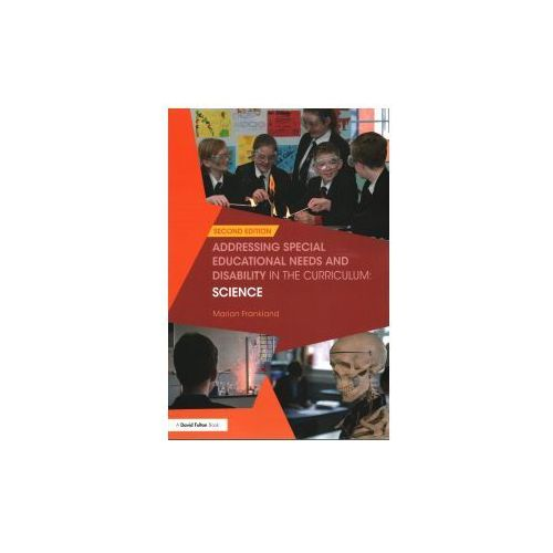 Addressing Special Educational Needs and Disability in the Curriculum: Science (9781138209053)