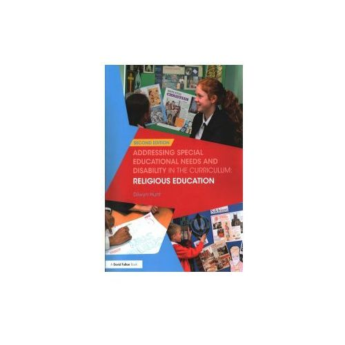 Addressing Special Educational Needs and Disability in the Curriculum: Religious Education (9781138683778)