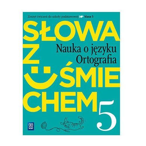 J.Polski SP 5 Słowa z uśmiechem nauka o jęz. ćw - Horwath Ewa, WSiP