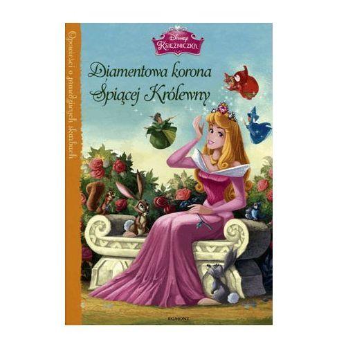 Księżniczki Diamentowa korona Śpiącej Królewny - Lara Bergen (24 str.)