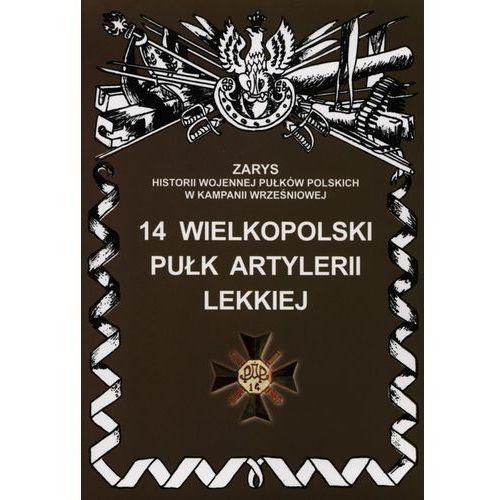 14 Wielkopolski Pułk Artylerii Lekkiej (36 str.)