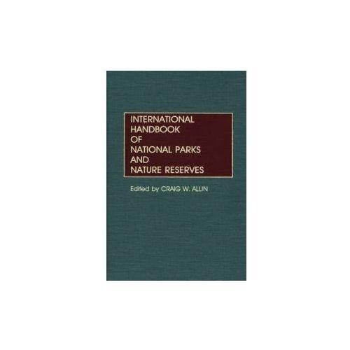 International Handbook of National Parks and Nature Reserves