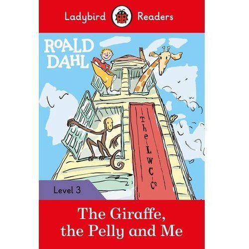 Roald Dahl: The Giraffe, the Pelly and Me - Ladybird Readers Level 3 - Roald Dahl, Ladybird