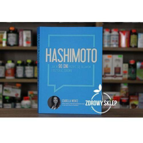Hashimoto. Jak w 90 dni pozbyć się objawów i odzyskać zdrowie (2017)