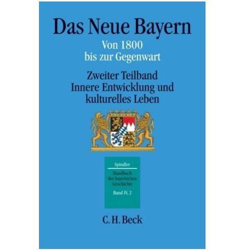 Das Neue Bayern von 1800 bis zur Gegenwart. Teilbd.2 (9783406509254)