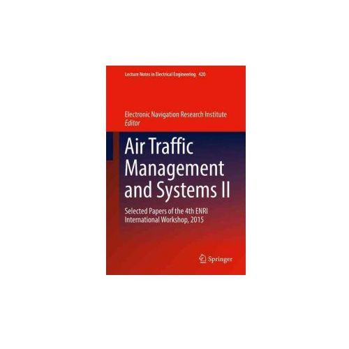 Air Traffic Management and Systems II