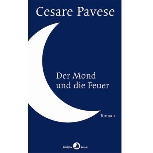 Der Mond und die Feuer Pavese, Cesare (9783858697158)
