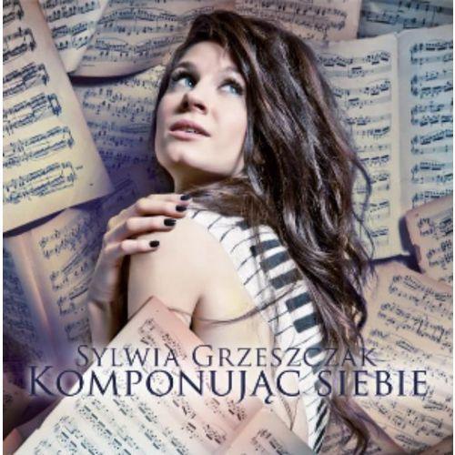 Sylwia Grzeszczak - Komponując Siebie [CD], 6151572