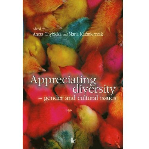 Appreciating diversity gender and cultural issues (428 str.)