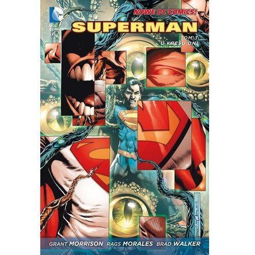 Superman Tom 3 U kresu dni - mamy na stanie, wyślemy natychmiast (2015)