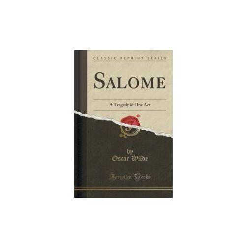 Oscar Wilde - Salome (9781330537596)