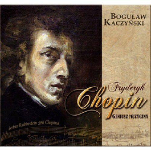 Fryderyk Chopin Geniusz muzyczny z płytą CD, DEBIT