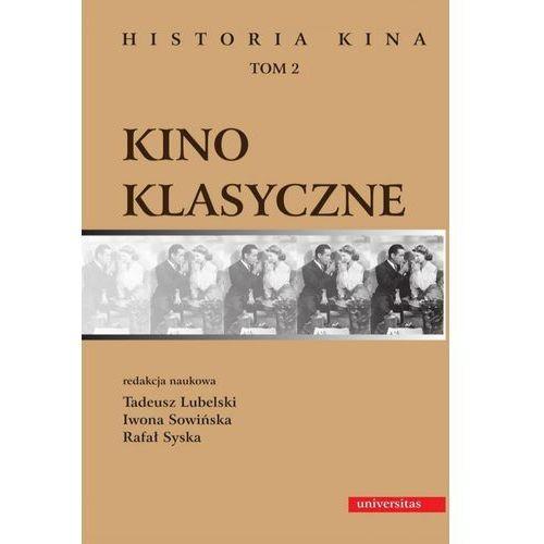 Kino klasyczne t.2 - Tadeusz Lubelski, Iwona Sowińska, Rafał Syska