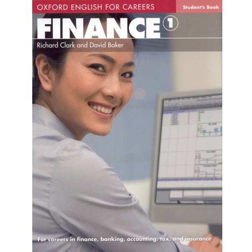 Finance 1 Oxford English for Careers: Książka Ucznia (9780194569934)