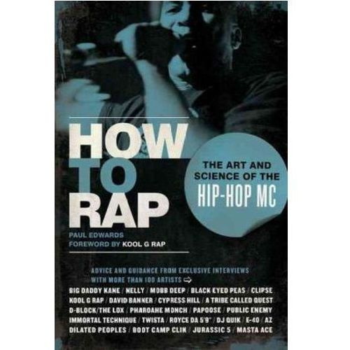 How to Rap, Chicago Review Press