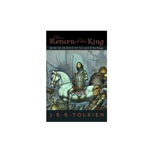 The Return of the King: Being the Third Part of the Lord of the Rings (9780618574971)