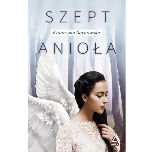 Szept anioła, Sarnowska Katarzyna