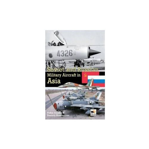 Soviet and Russian Military Aircraft in Asia, Hikoki Publications