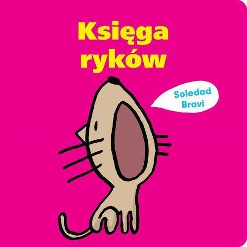 """Książka """"Księga ryków"""" wydawnictwo Dwie Siostry 9788365341822"""