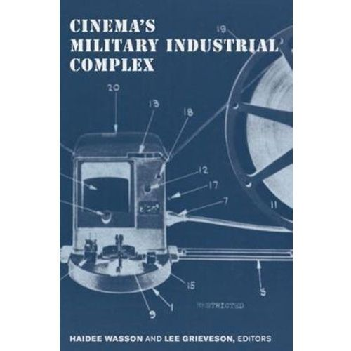 Cinema's Military Industrial Complex (9780520291515)