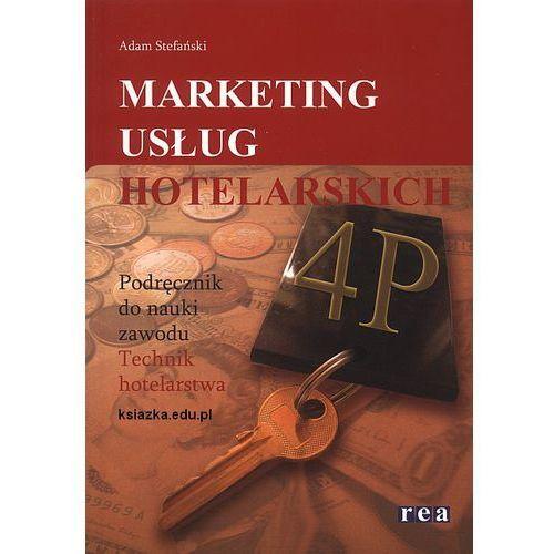 Marketing usług hotelarskich Podręcznik, oprawa miękka