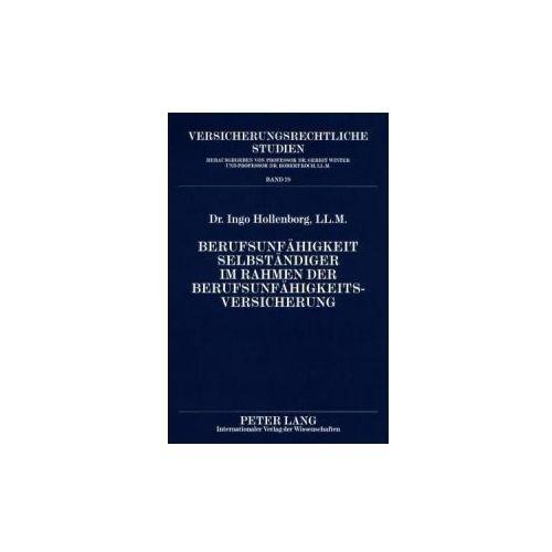 Berufsunfähigkeit Selbständiger im Rahmen der Berufsunfähigkeitsversicherung (9783631581988)