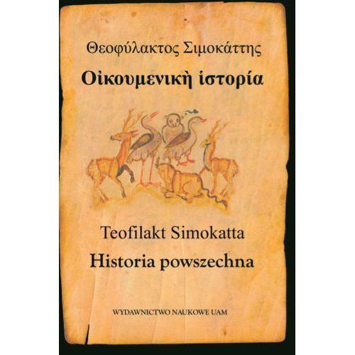 """Teofilakt Simokatta """"Historia powszechna"""" - Anna Kotłowska, Różycki Łukasz (500 str.)"""