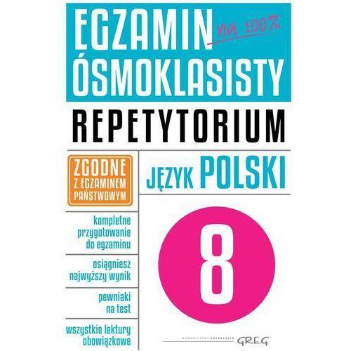 Egzamin ósmoklasisty - język polski Repetytorium - Praca zbiorowa (2019)