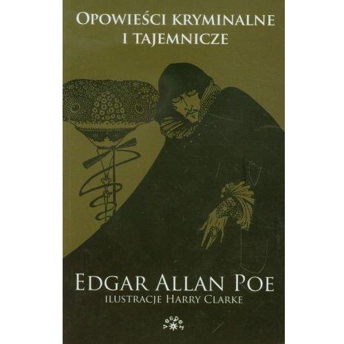Opowieści kryminalne i tajemnicze [Poe Edgar Allan], oprawa miękka