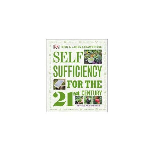 Self Sufficiency for the 21st Century, Revised & Updated (9781465456991)
