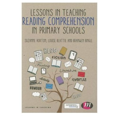 Lessons in Teaching Reading Comprehension in Primary Schools (9781473916142)