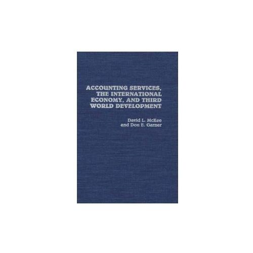 Accounting Services, the International Economy and Third World Development