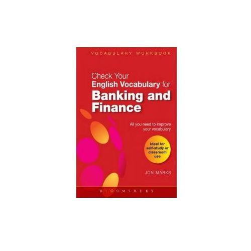 Check Your English Vocabulary for Banking and Finance (9780713682502)