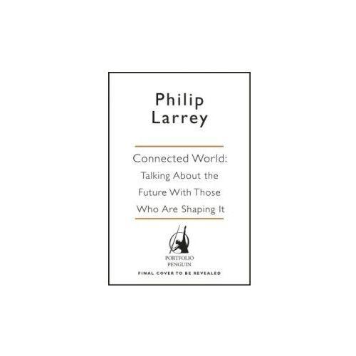 Connected World [Larrey Philip]