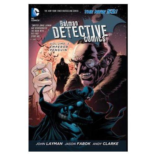Batman - Detective Comics Vol. 3 Emperor Penguin (The New 52) (9781401246341)