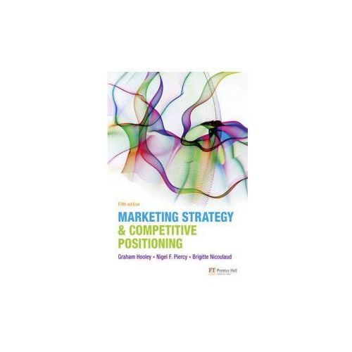 Marketing Strategy and Competitive Positioning (592 str.)