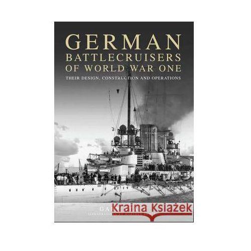 German Battlecruisers of World War One (9781848322134)