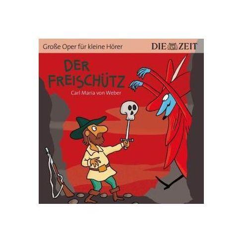 Weber, carl maria von Der freischuetz (9783944063287)