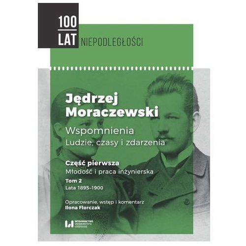 Jędrzej Moraczewski Wspomnienia Ludzie czasy i zdarzenia, oprawa miękka