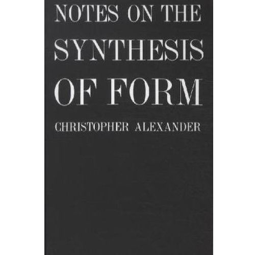Notes on the Synthesis of Form (9780674627512)