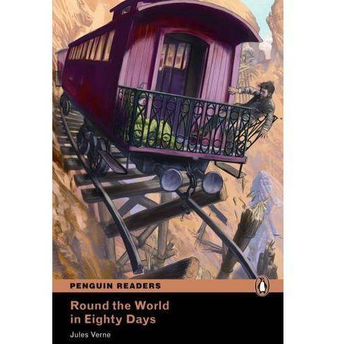 Round The World In 80 Days Plus MP3 CD (W Osiemdziesiąt Dni Dookoła Świata) Penguin Readers Classic (9781408276532)