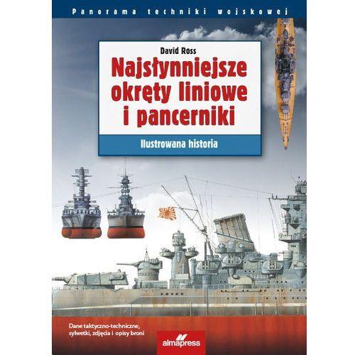 Najsłynniejsze okręty liniowe i pancerniki Ilustrowana historia (2016)