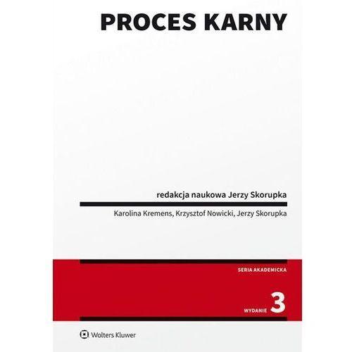 Proces karny w.3/2020 - kremens karolina, nowicki krzysztof, skorupka jerzy (9788381879286)