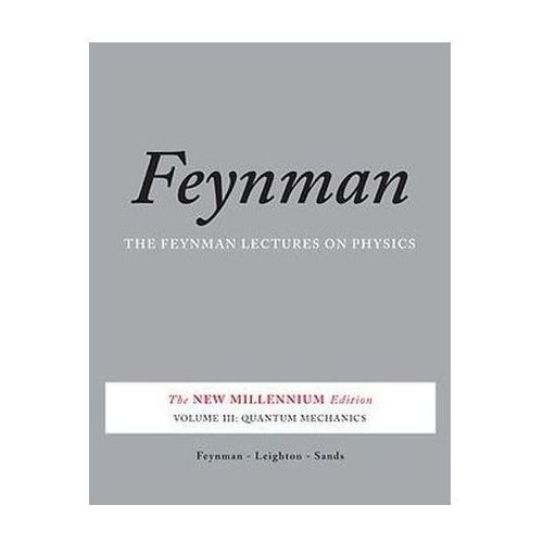 Feynman Lectures on Physics: Quantum Mechanics v. 3, Perseus Books