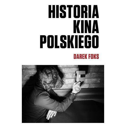 Historia kina polskiego - Wysyłka od 3,99 - porównuj ceny z wysyłką (80 str.)