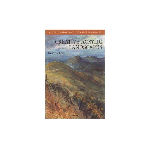 Creative Acrylic Landscapes, Jelbert, Wendy